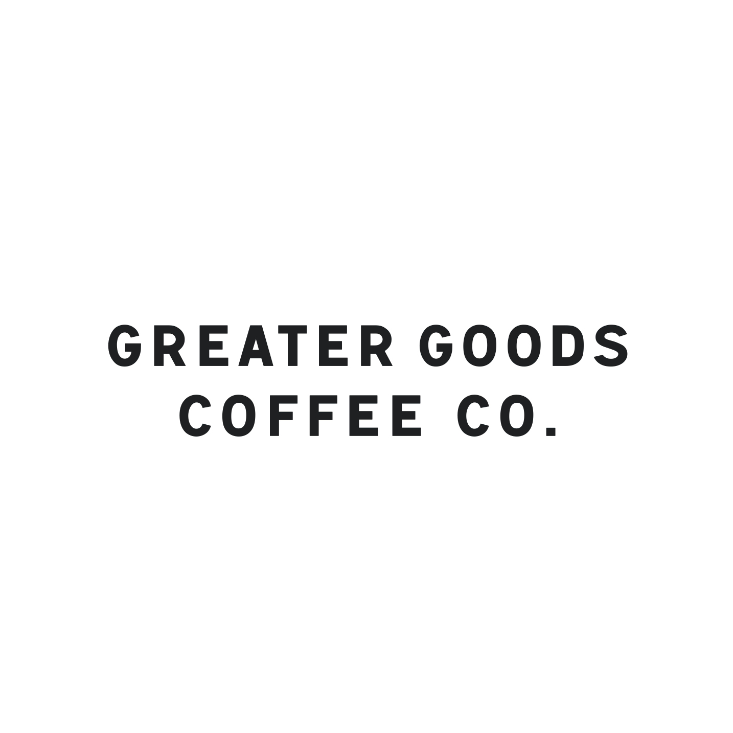 Greater Goods Coffee Roasters – Spark